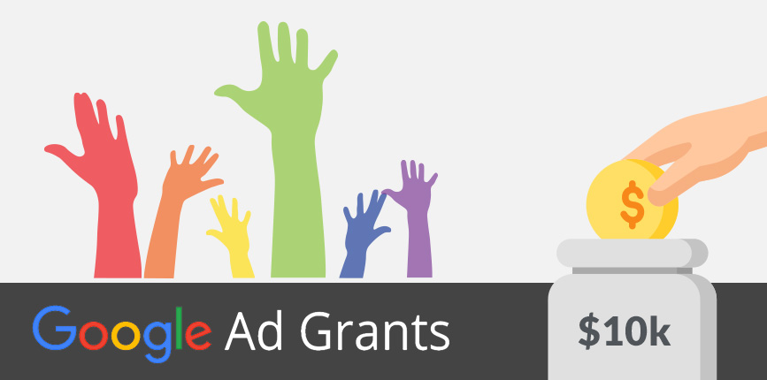 Google Ad Grants: Get up to $10,000/month FREE for Google Search Ads!